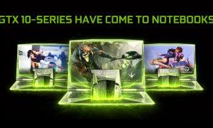 La Nvidia GTX 10 ya está disponible en nuestros portátiles, juegos de 4K y VR!