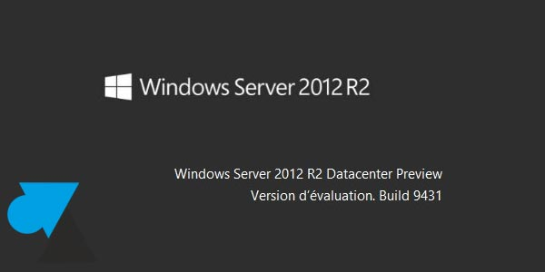 Descargar e instalar Windows Server 2012 R2 Preview 1