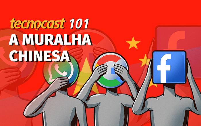 Tecnocast 101 - La Muralla China