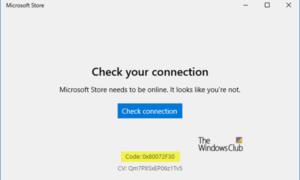 Corregir error de Microsoft Store 0x80072F30 Comprobar la conexión