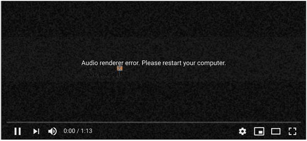 Error del renderizador de audio, Por favor, reinicie el error de su ordenador en YouTube 1