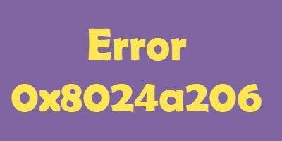 Corregir error 0x8024a206 en Windows 10 1