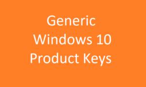 Claves de producto genéricas de Windows 10 para instalar y activar Windows 10
