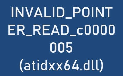 Error INVALID_POINTER_READ_c000000005 (atidxx64.dll) al usar Edge en Windows 10