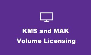 ¿Qué son las claves de licencias por volumen de KMS y MAK de Windows?