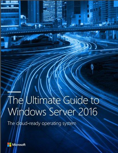 Descargue la guía definitiva de Windows Server 2016 desde Microsoft