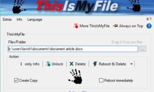 Desbloquear o eliminar archivos bloqueados o protegidos en Windows utilizando ThisIsMyFile