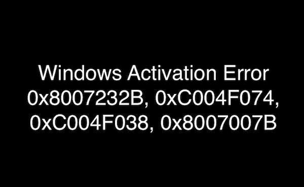 Errores de activación de Windows 0x8007232B, 0xC004F074, 0xC004F038, 0x8007007B 1
