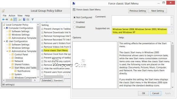 ¿Qué sucede cuando se utiliza el Menú de inicio Forzar Clásico en Windows 7 / 8?