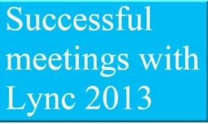 Cómo organizar, programar y grabar reuniones con Microsoft Lync 2013