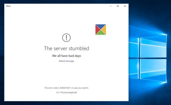 El servidor se tropezó, código de error de Windows 10 Store 80072EFF, 80072EFD, 0X80072EE7, 801901F7