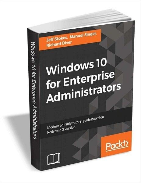 Descargue el libro electrónico de Windows 10 para administradores de empresas (valor de $36) GRATIS