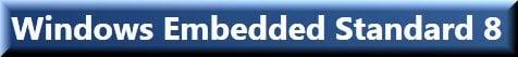 Ya está disponible el segundo avance tecnológico de Windows Embedded Standard 8