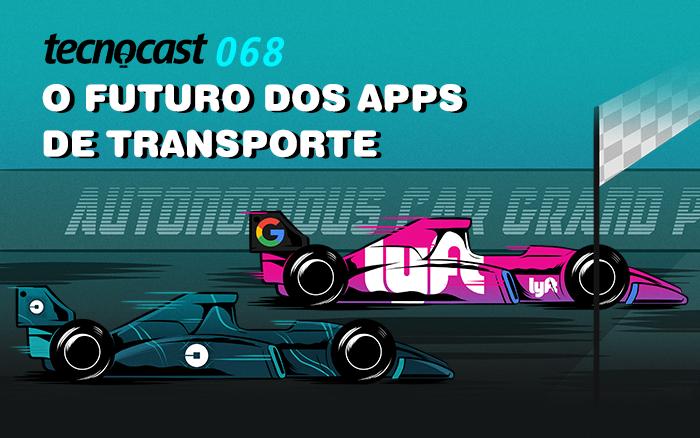 Tecnocast 068 - El futuro de las aplicaciones de transporte 1