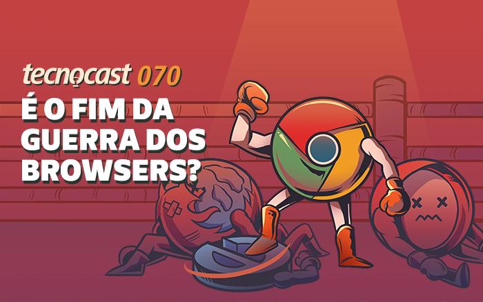 Tecnocast 070 - ¿Es el fin de la guerra del navegador? 1